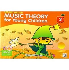 Ying Ying Ng: Music Theory For Young Children - Book 3 (Revised Edition)