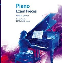 ABRSM Piano Exam Pieces: 2017-2018 (Grade 1) - Book Only