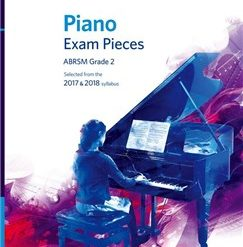 ABRSM Piano Exam Pieces: 2017-2018 (Grade 2) - Book And CD