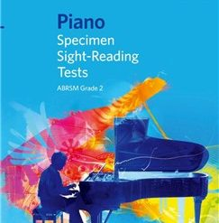 ABRSM Piano Specimen Sight Reading Tests: From 2009 (Grade 2)